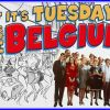 If It's Tuesday 🤡 This Must Be Belgium