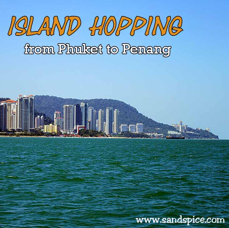 Island Hopping from Phuket to Penang