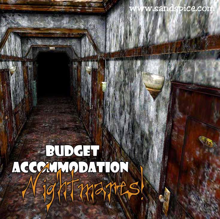 Budget Accommodation Nightmares