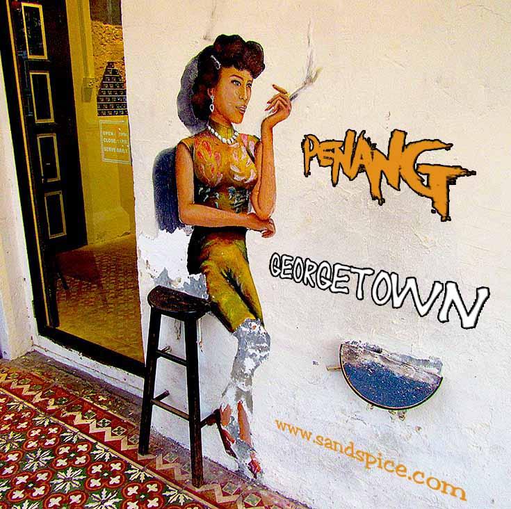 Georgetown, Penang - Malaysia's Cultural Smorgasbord