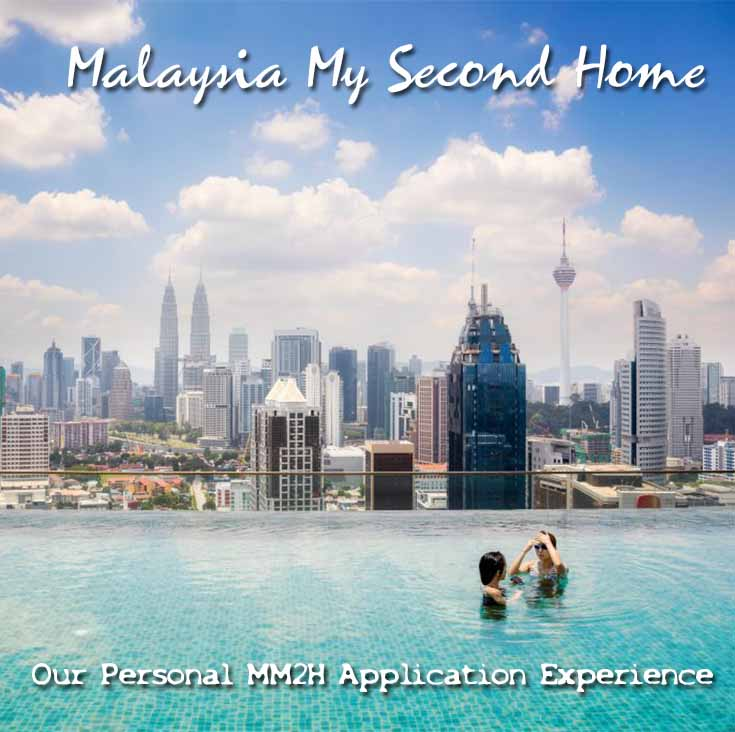 Our Personal MM2H Application Experience